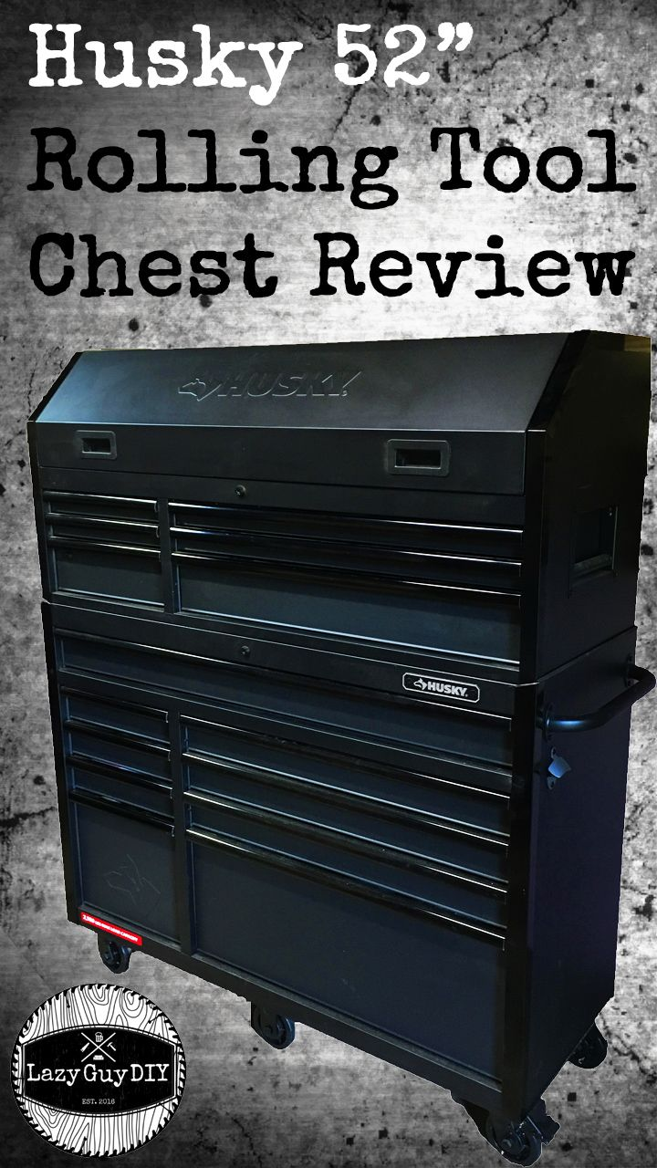 Pro Spective Review Husky 52 Rolling Tool Chest Lazy Guy Diy Tool Chest Husky Tool Box Tool Box Organization