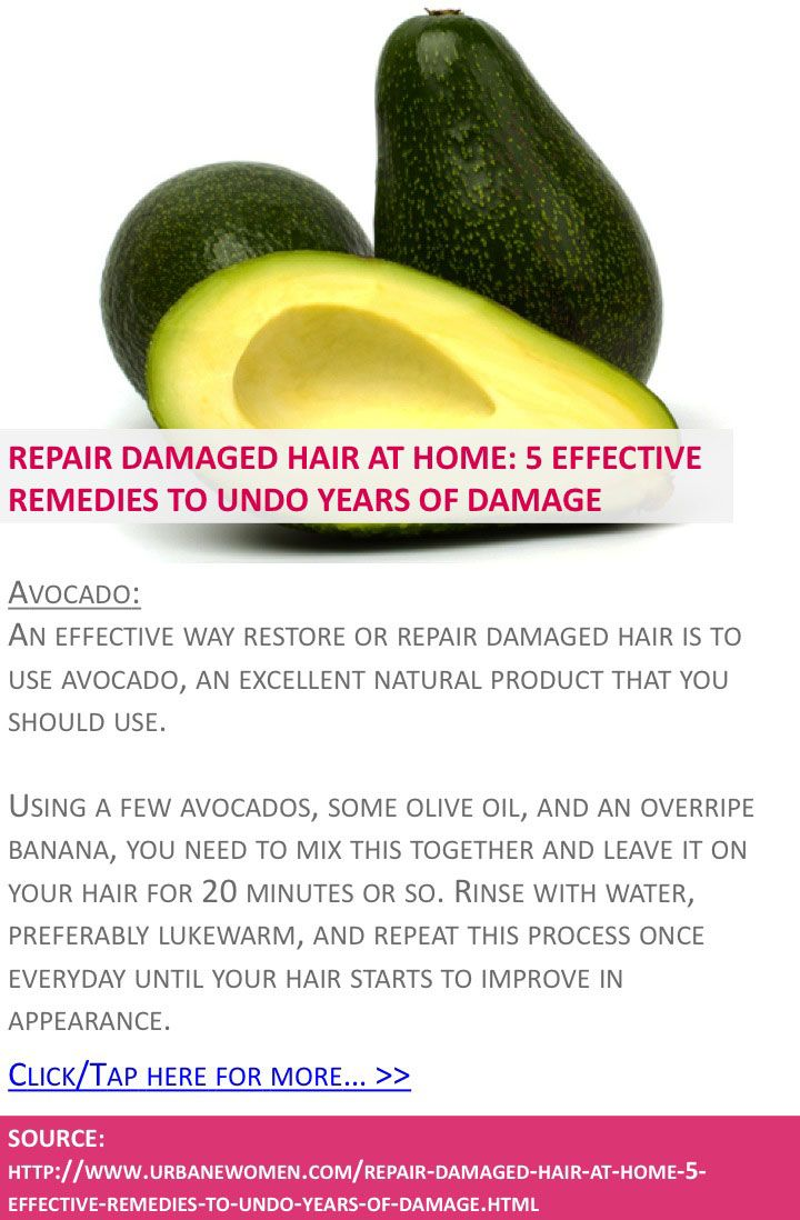 Repair damaged hair at home effective remedies to undo years of