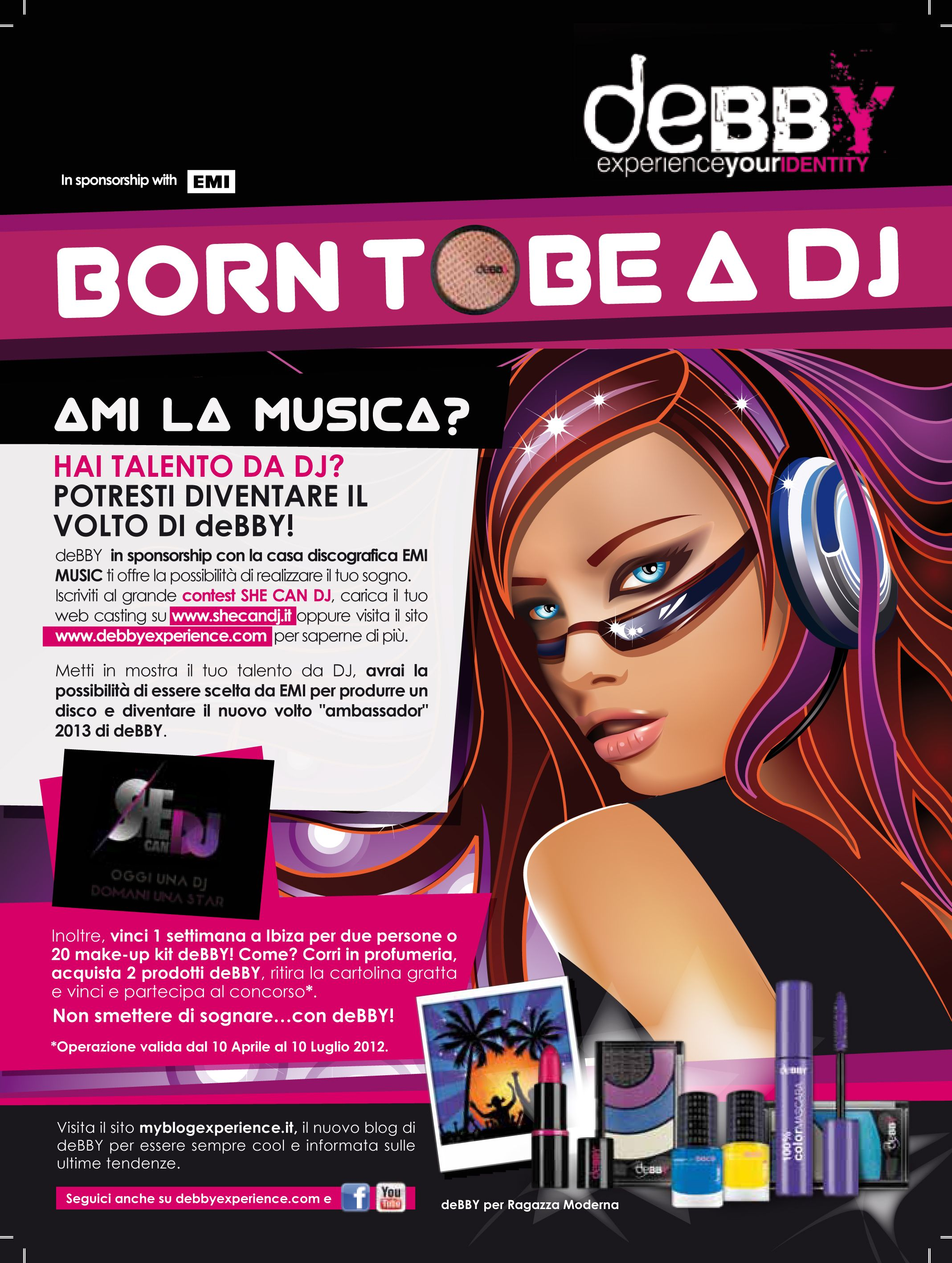 Partecipate numerose a BORN TO BE a DJ deBBY Experience with She