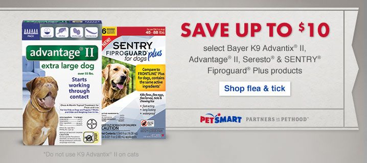 Save Up To 10 Select Bayer K9 Advantix Ii Advantage Ii Seresto Sentry Fiproguard Plus Products Petsmart Puppy Supplies Dogs And Puppies