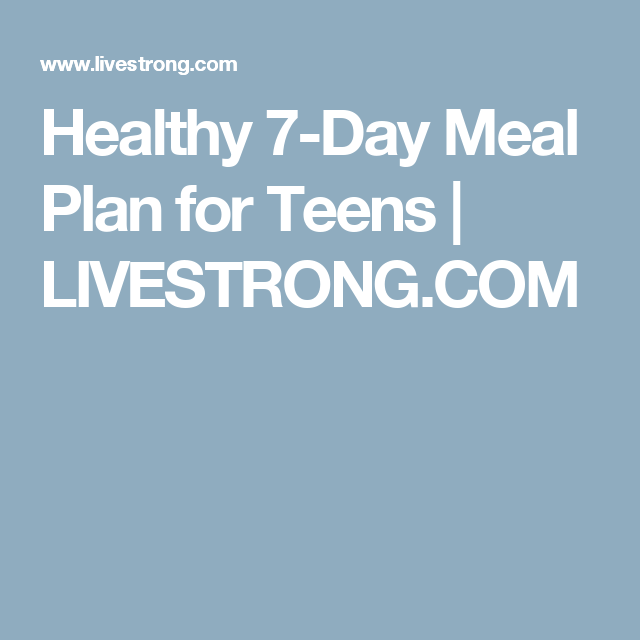 to promote growth a healthy weight and overall good health teens need to eat a balanced diet that includes a variety of foods from all the food groups