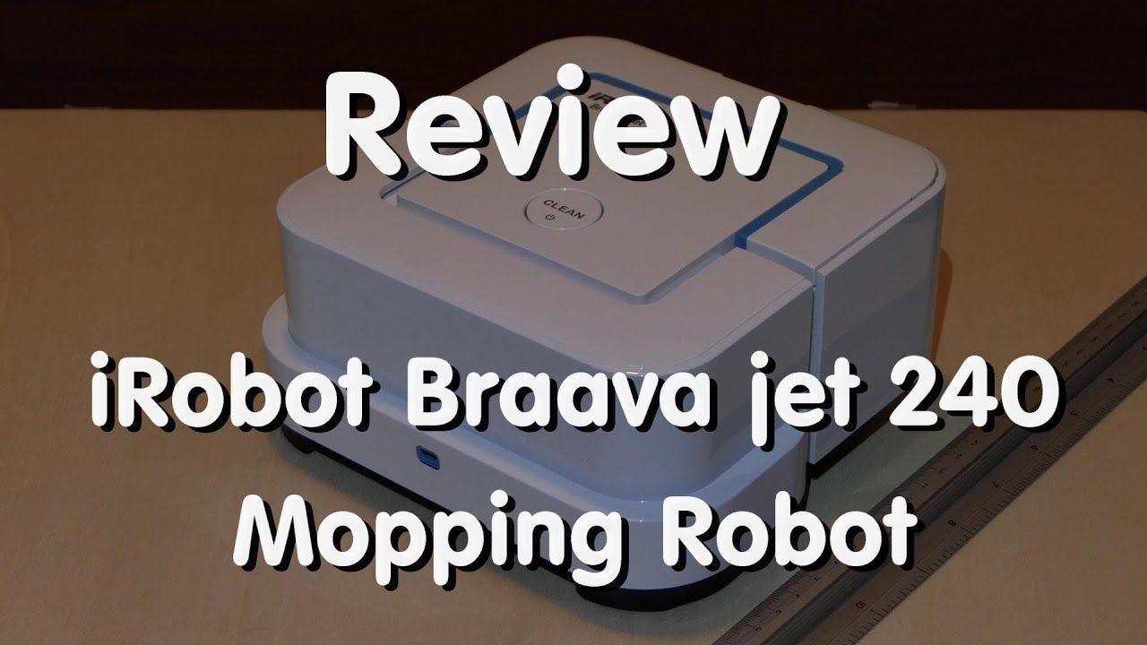 Mopping Robot Irobot Braava Jet 240 Review 4k Irobot Braava Irobot Robot