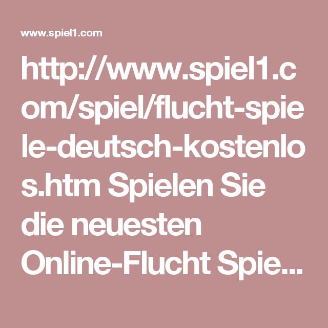 Flucht Spiele Deutsch Kostenlos