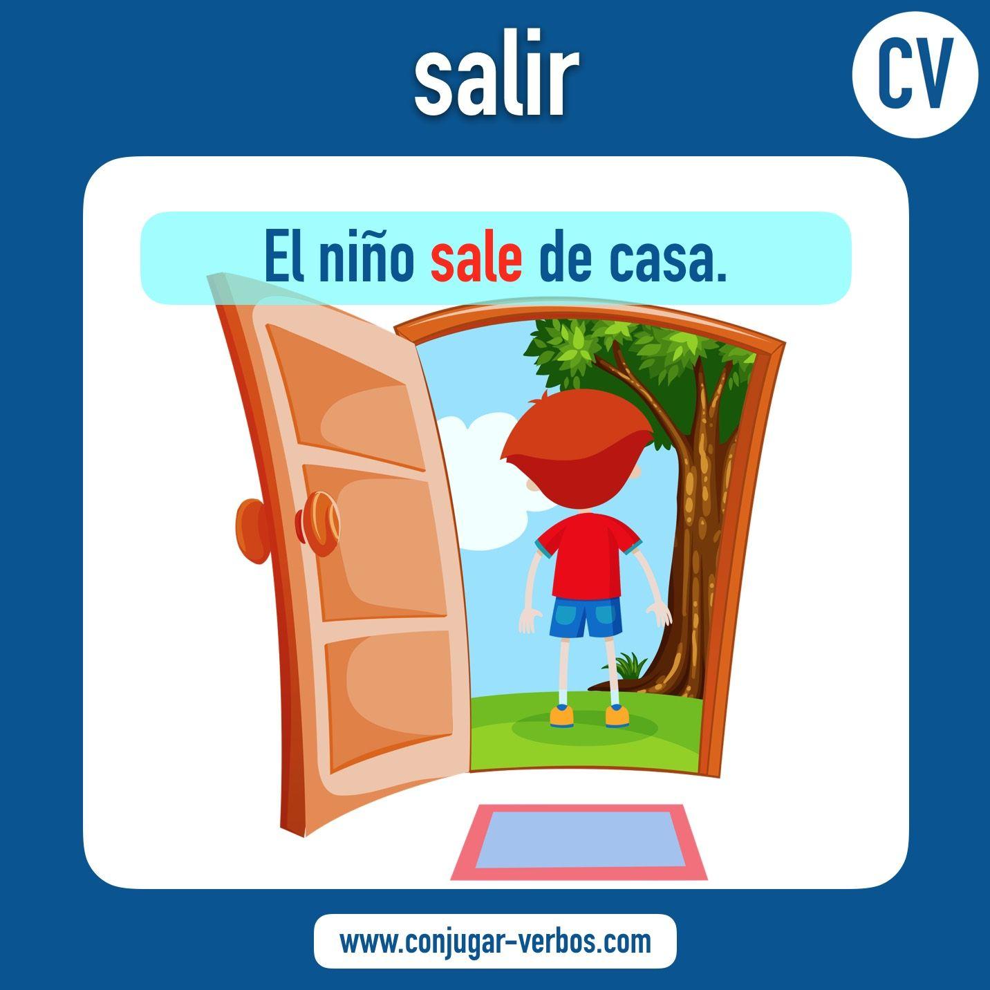 Verbo SALIR | Verbos, Conjugación del verbo, Aprender español