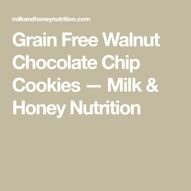 Grain Free Walnut Chocolate Chip Cookies #walnutsnutrition