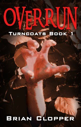 Overrun (Turncoats Book One) by Brian Clopper