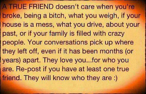 To my true friend, Norma  I love you friend