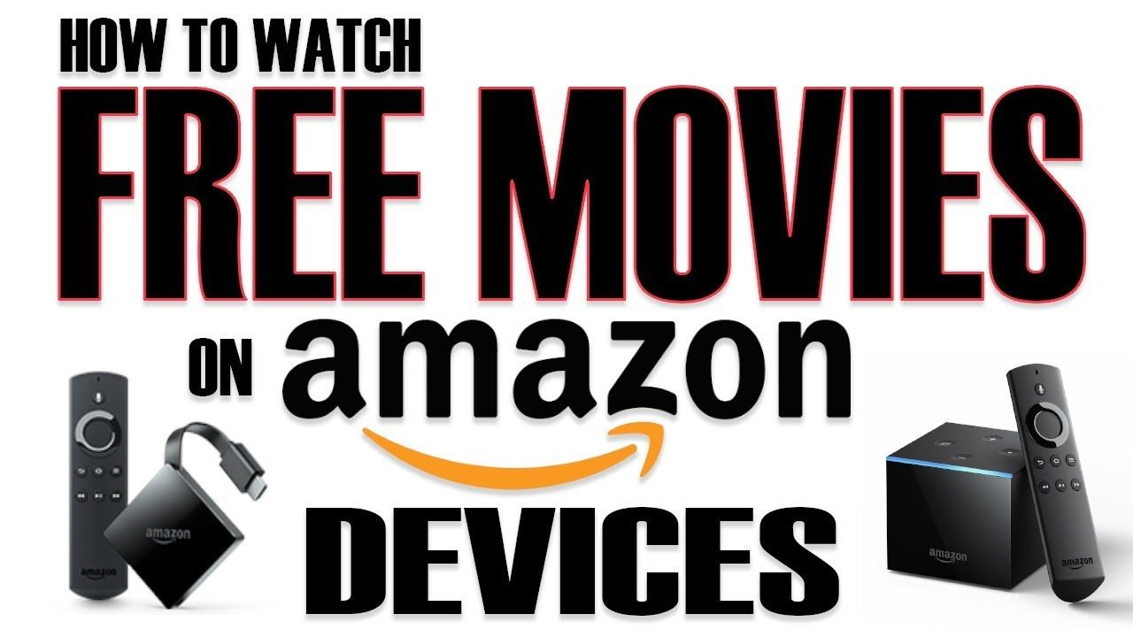 Free Movies On Any Amazon Firestick Or Fire Tv In Just Minutes