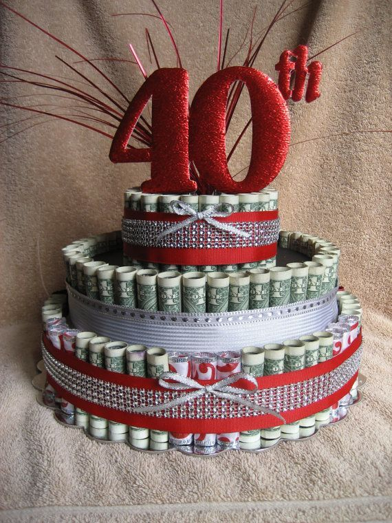 Check Out MONEY CAKE A 40TH Celebration Fun Unquie Way To Give Money As Gift Celabrate Those Special Occasions On Creativecreationsmc