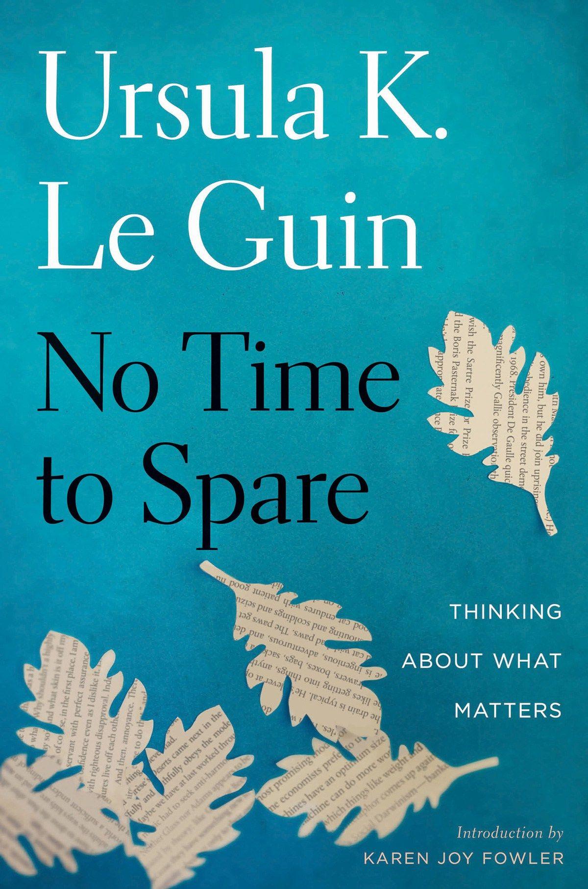 Ursula K Le Guin on Anger