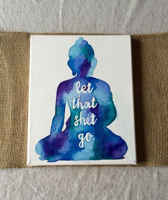 Watercolor Buddha Let That Shit Go Canvas By Thudart On Etsy