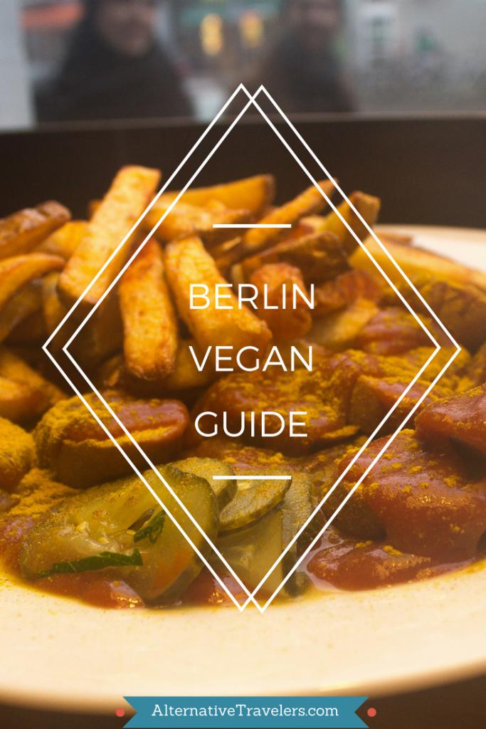Berlin Vegan Guide Alternative Travelers Vegan Guide Vegan Friendly Restaurants Vegan Restaurants
