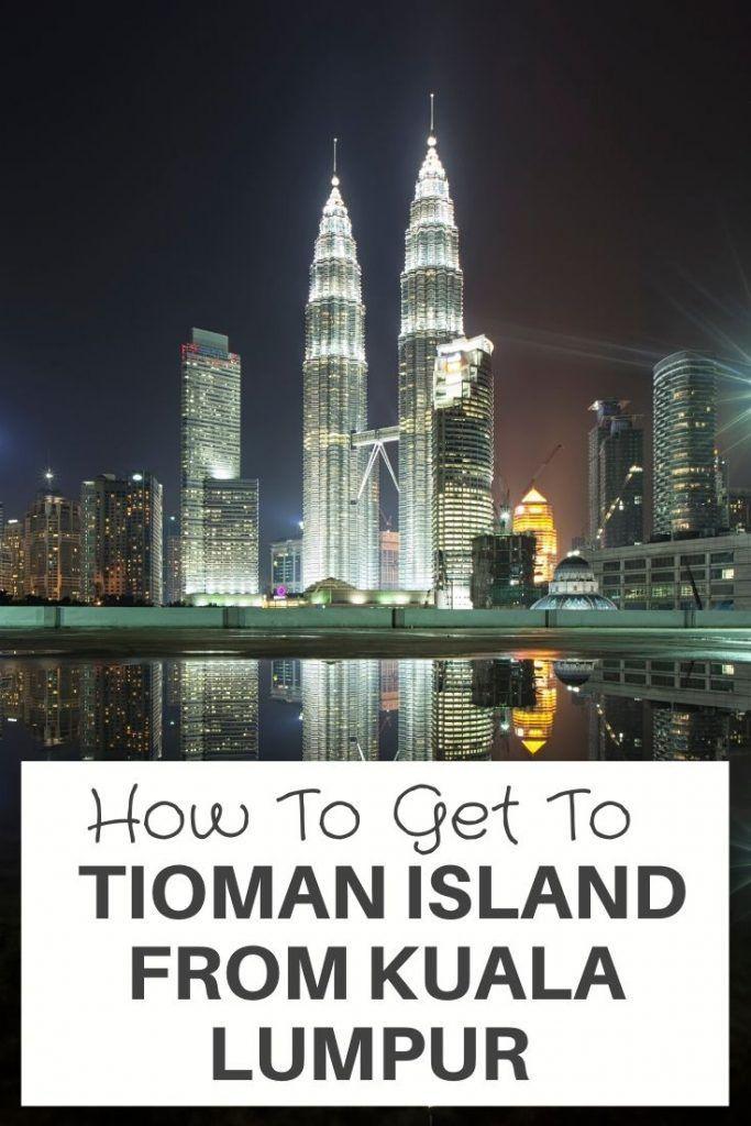 How To Get To Tioman Island From Kuala Lumpur Malaysia? in 2020 | Tioman island, Malaysia travel ...