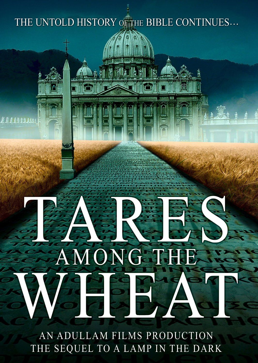 Tares among the wheat sequel to a lamp in the dark 2013 an tares among the wheat christian movie christian film dvd king james bible buycottarizona Choice Image
