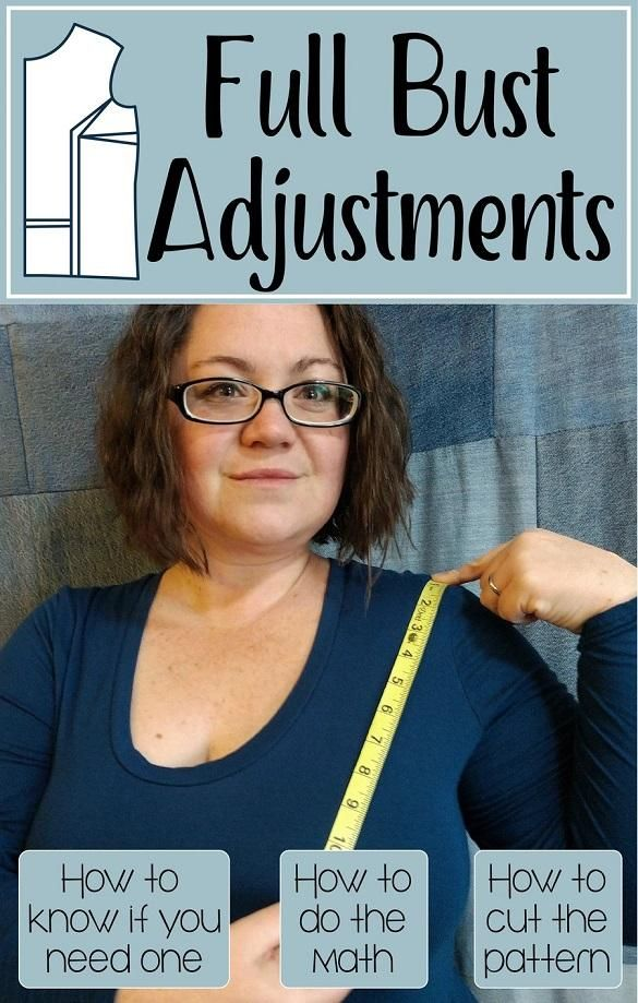 Full Bust Adjustments: the when and how