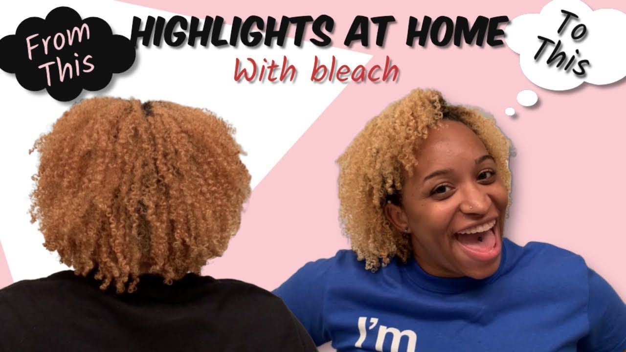 How to bleach natural hair at home highlights youtube