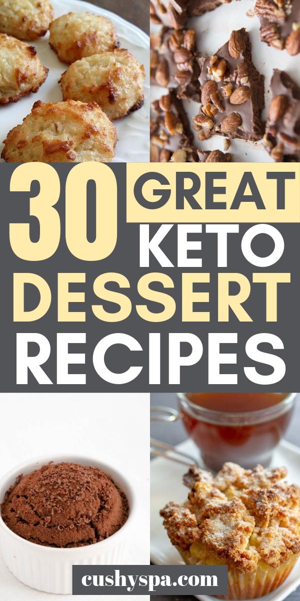 30 Great Keto Dessert Recipes #ketodessert