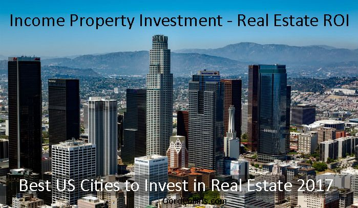Best Cities For Real Estate Investment 2020 Here's The Hottest Real Estate Investment Opportunities 2017 to