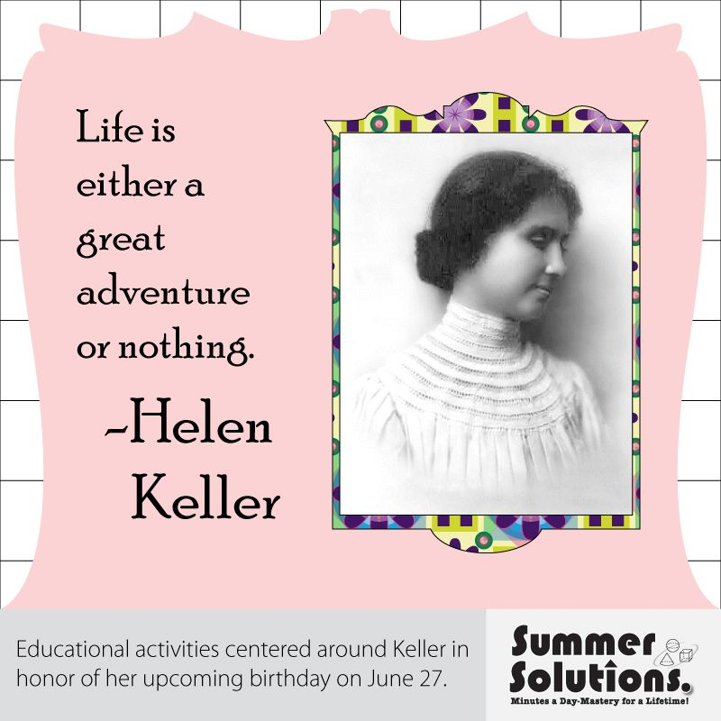 Learn About Helen Keller With Your Students