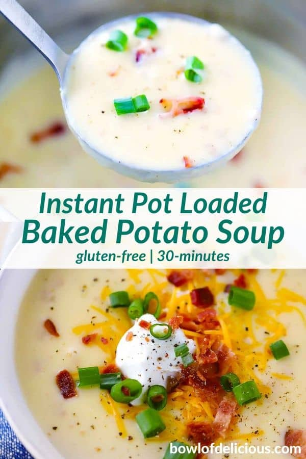 Instant Pot Loaded Baked Potato Soup Recipe Potato Soup Soup Real Food Recipes