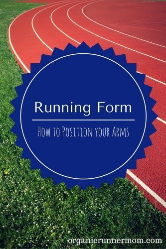 Running Formu2013 How to Position Your Arms and Hands for stronger - proper running form