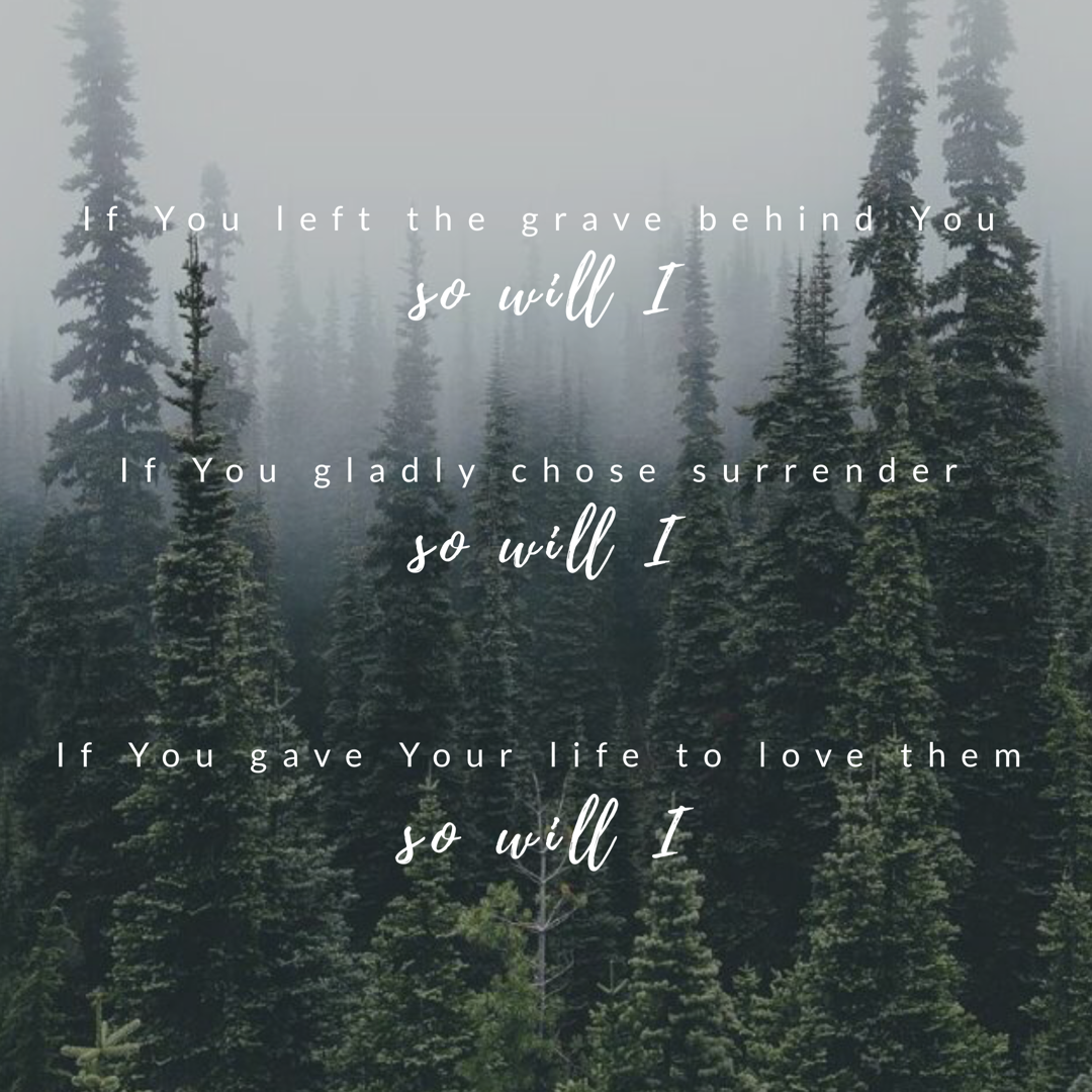 """Lyrics to """"So Will I"""" by Hillsong 