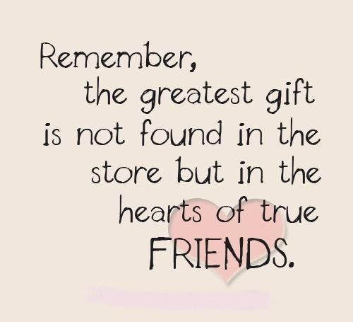 gift of friendship quotes