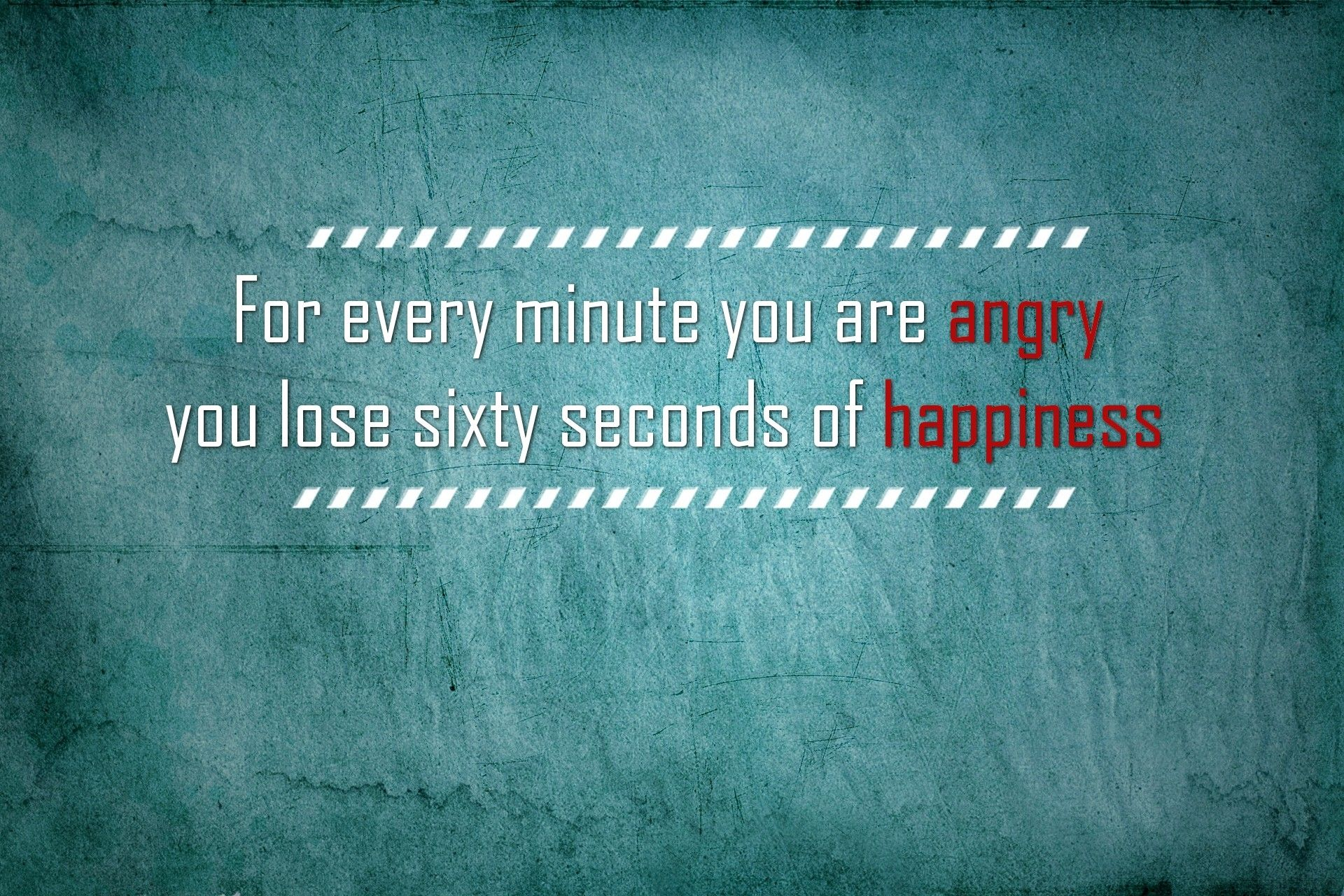 don't be too long angry