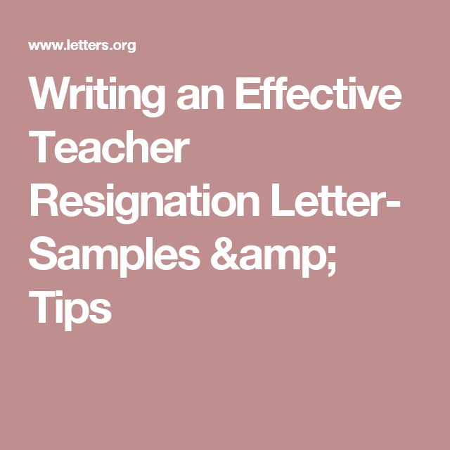 Writing an effective teacher resignation letter samples tips want to learn how to write a teacher resignation letter here are few handy tips that will guide you to easily write a teacher resignation letter thecheapjerseys Gallery