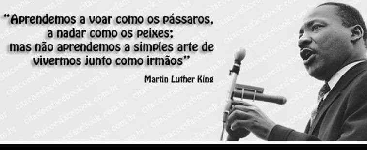 Luther King Eu Tenho Um Sonho Pesquisa Google Frases Quotes