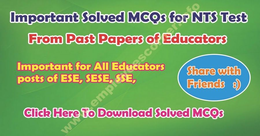 Important Solved MCQs from Past Papers of NTS Educators Jobs