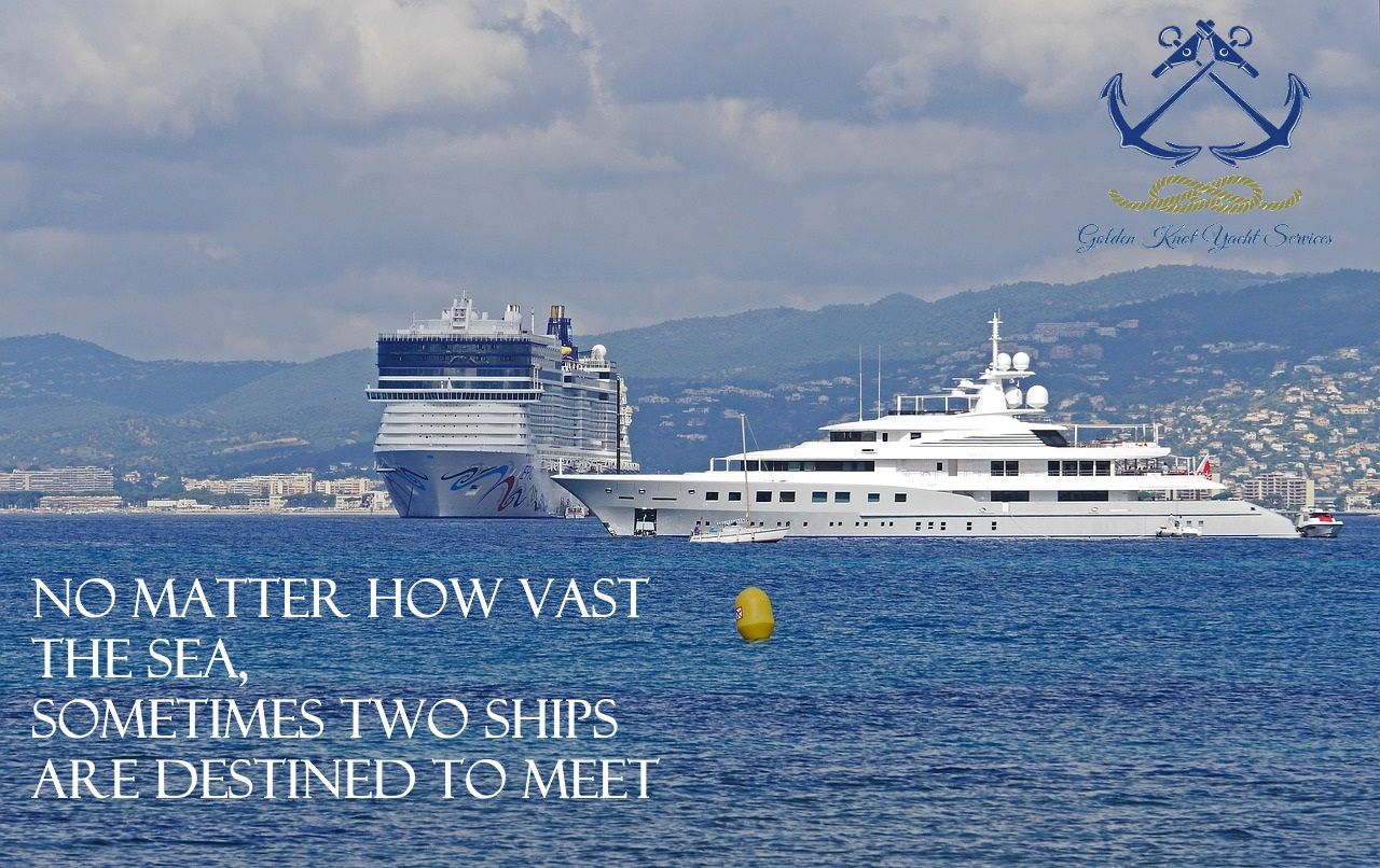 No matter how vast the sea, Sometimes two ships are