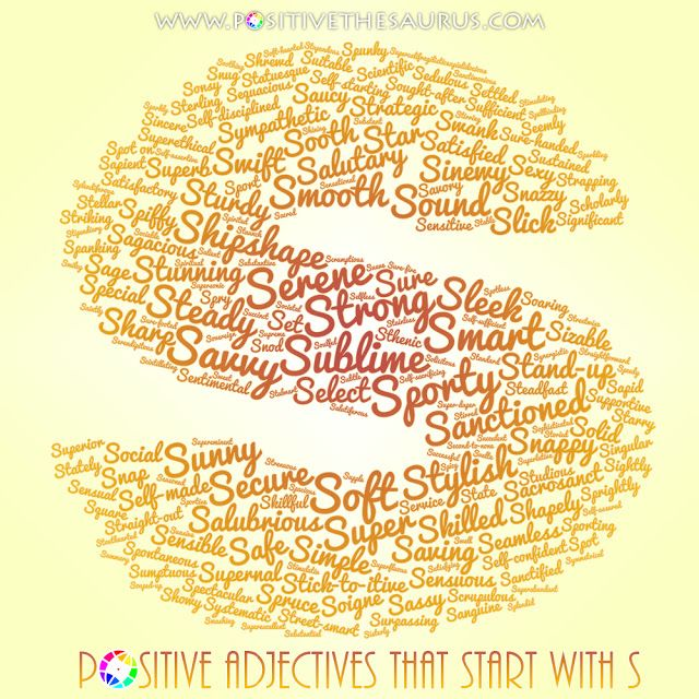 Positive Adjectives That Start With S With Images Positive