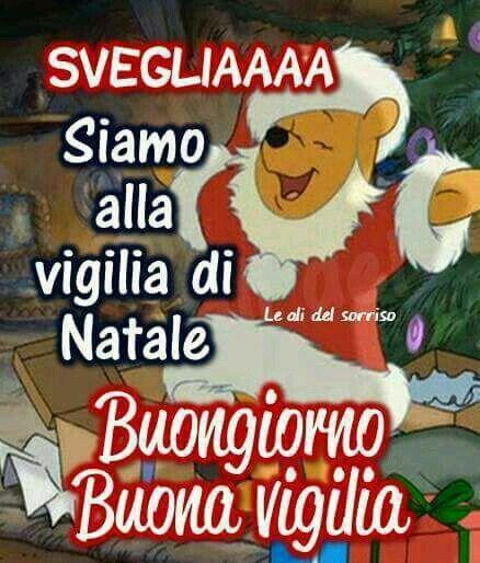 Buongiorno Buona Vigilia Di Natale Buongiorno Buona Giornata