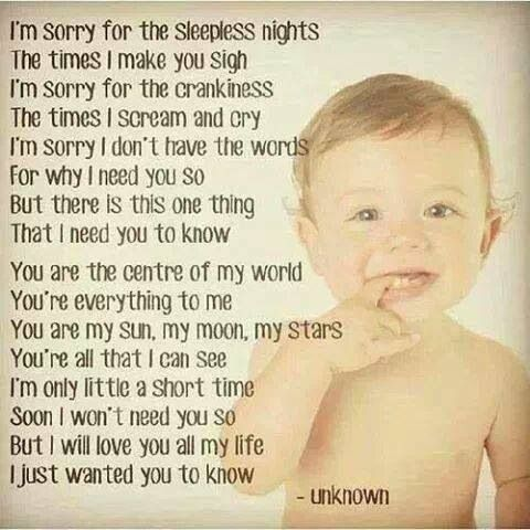 A Child S Words To His Mum Promising Her That He Is Worth The Sleepless Nights Screaming Crying Etc Child Children Baby Quotes Sleepless Nights Sleepless