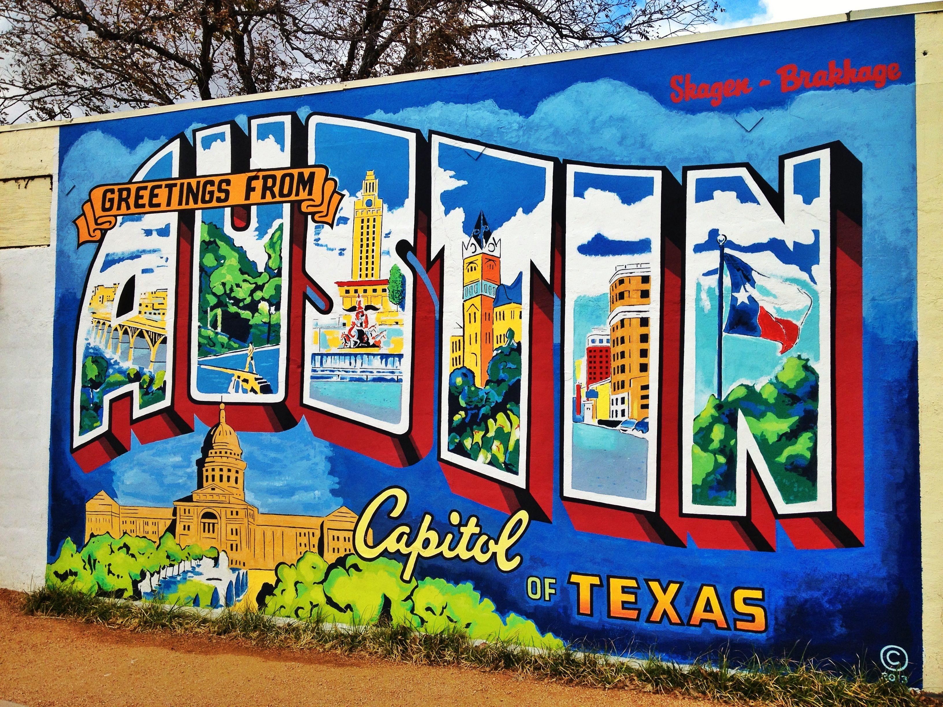 Greetings From Austin Mural Austin Murals Visit Austin Austin Photos