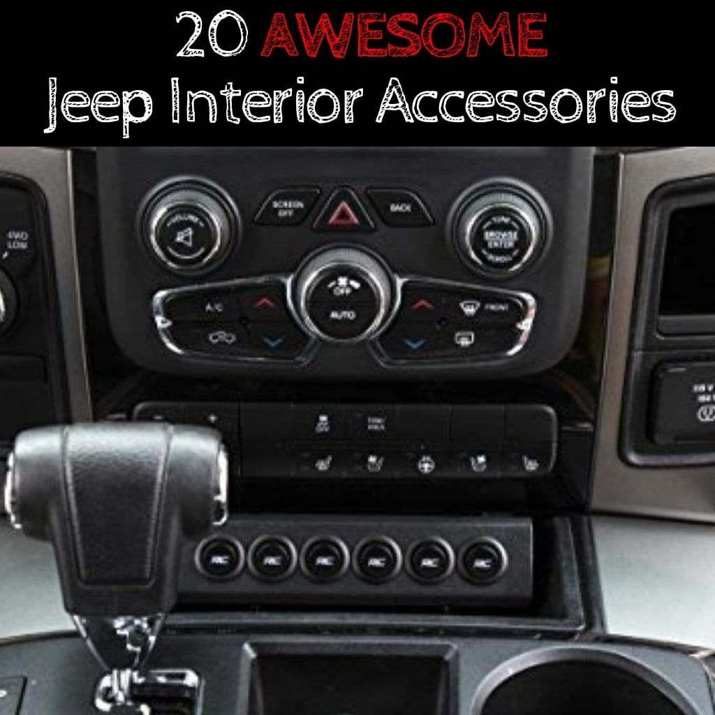 20 Awesome Jeep Interior Accessories Jeep Interiors Jeep Wrangler Accessories Jeep Accessories