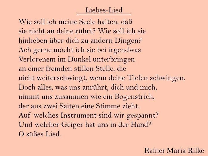 Liebes Lied By Rainer Maria Rilke Gedichte Zur Hochzeit Kluge Zitate Lied