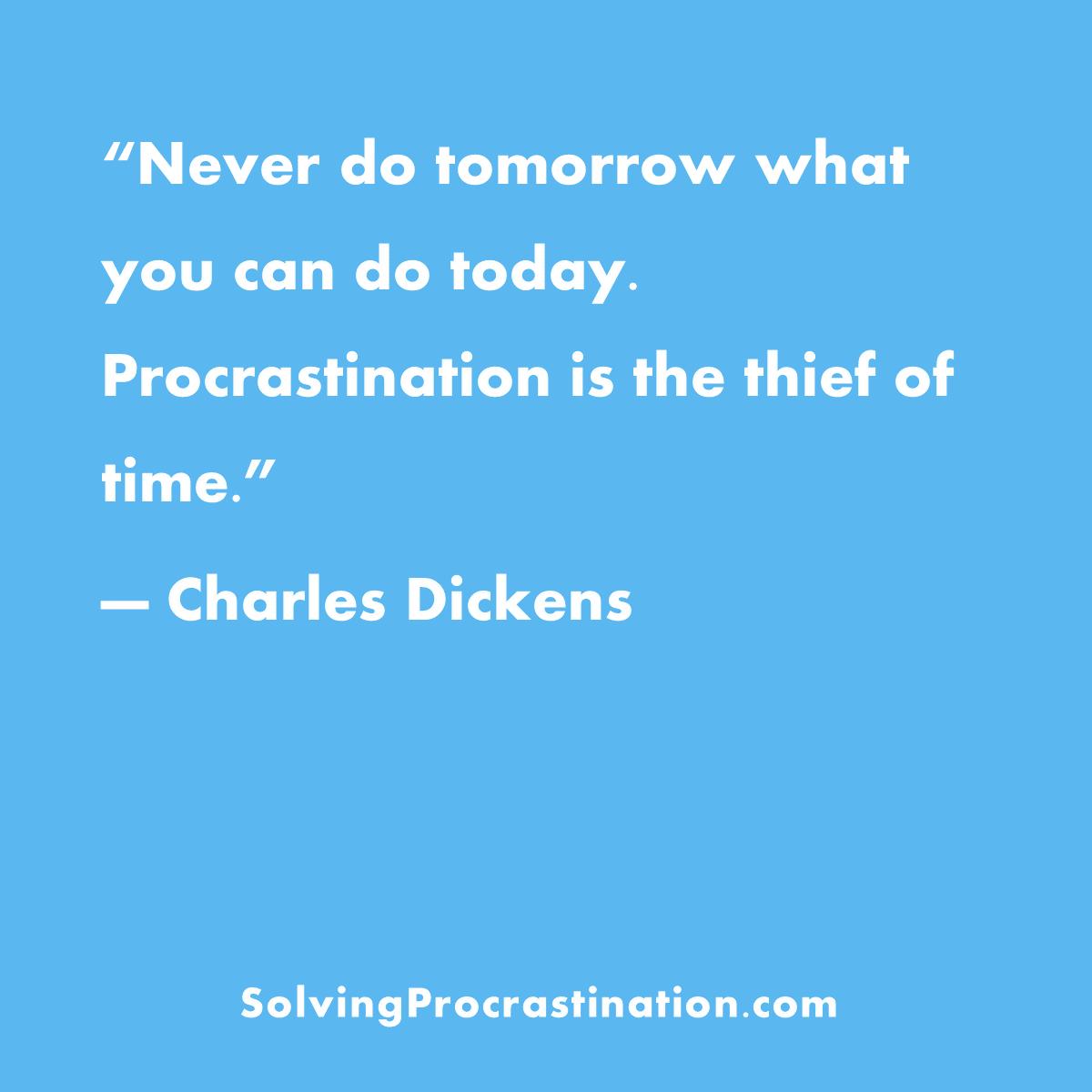 Procrastination Quote 1 Procrastination Quotes Thinking Quotes Funny Nurse Quotes