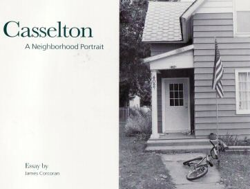 Casselton: A Neighborhood Portrait  This photo book was put together by the Department of Mass Communications at Moorhead State University in Moorhead.