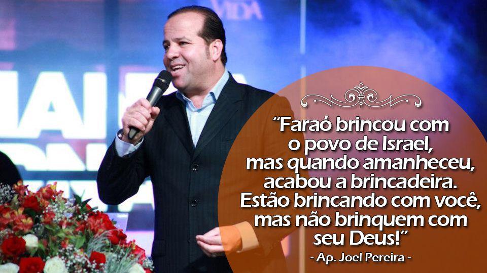 Frase Ap. Joel Pereira #009 (Apóstolo da C. E. Projeto Vida | Volta Redonda/RJ)
