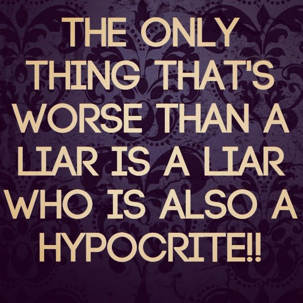 Pin By Melissa M On Words To Live By Hypocrite Quotes Funny Sarcastic Quotes Witty Sarcastic Quotes