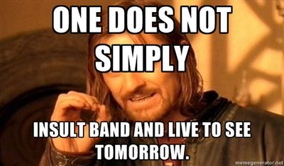made this cus a kid today told me band was lame. -_- i kicked him in the kneecap :D