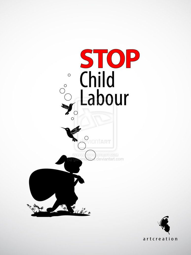 Poster design class 12 - Child Labor Is One Of The Worst Social Evils Waving In Many Countries Snatching The Basic Rights Of Children Of Getting Hygienic F