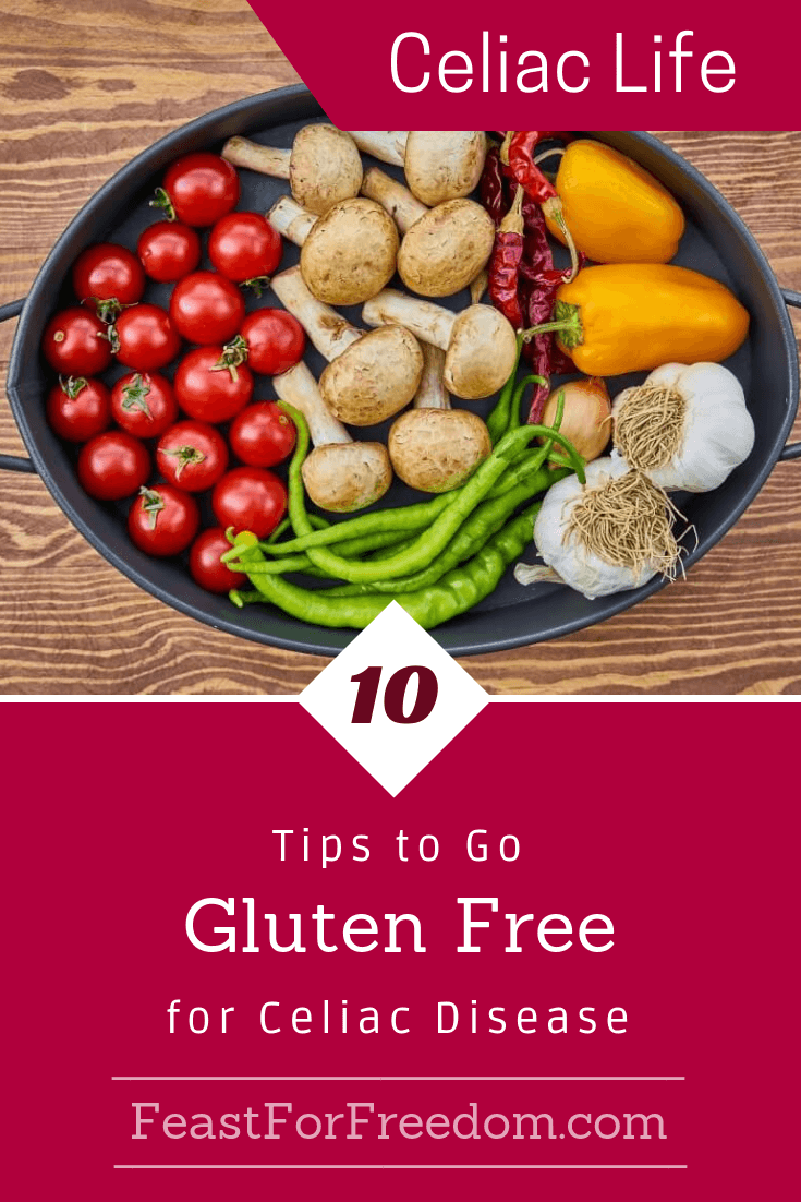 10 Tips To Go Gluten Free for those with Celiac disease ...