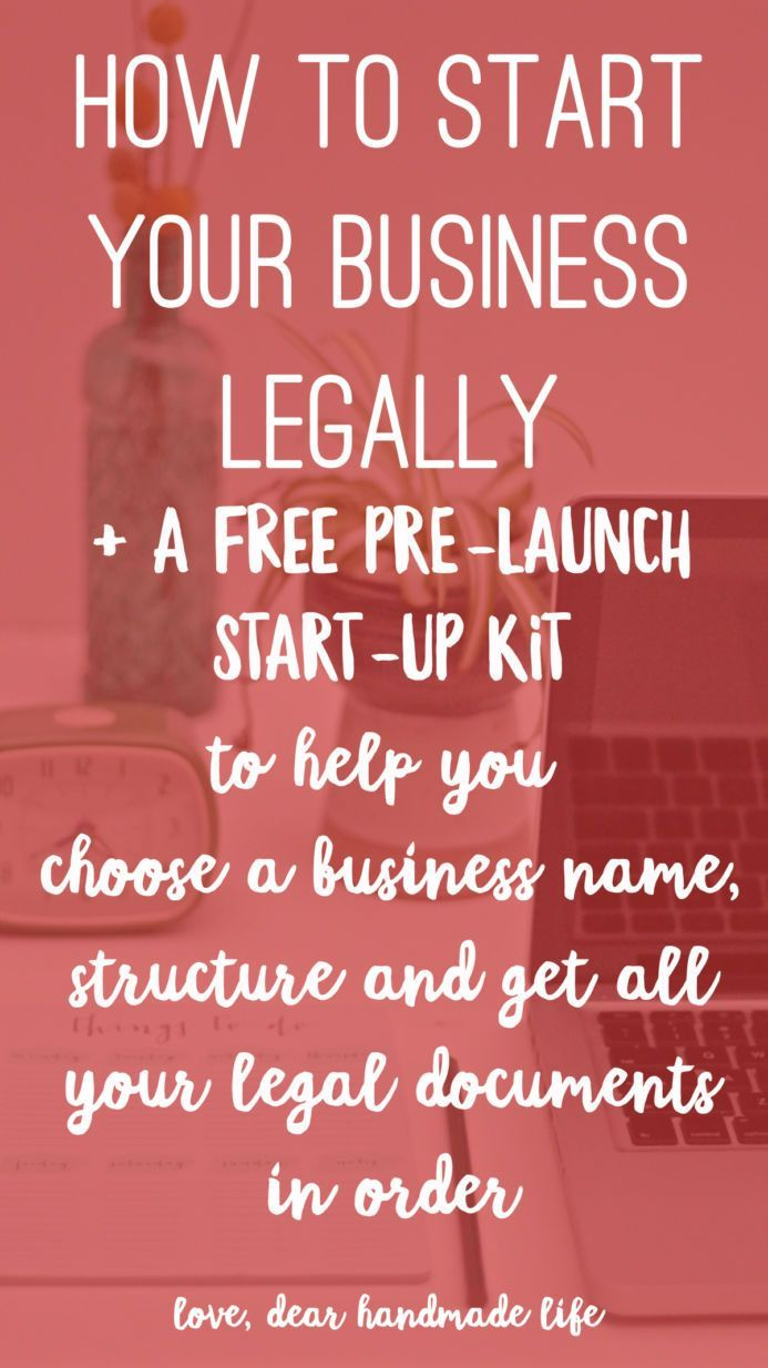 How to start your business legally from Dear Handmade Life
