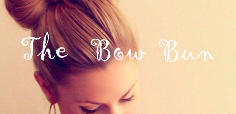 The bow bun♡