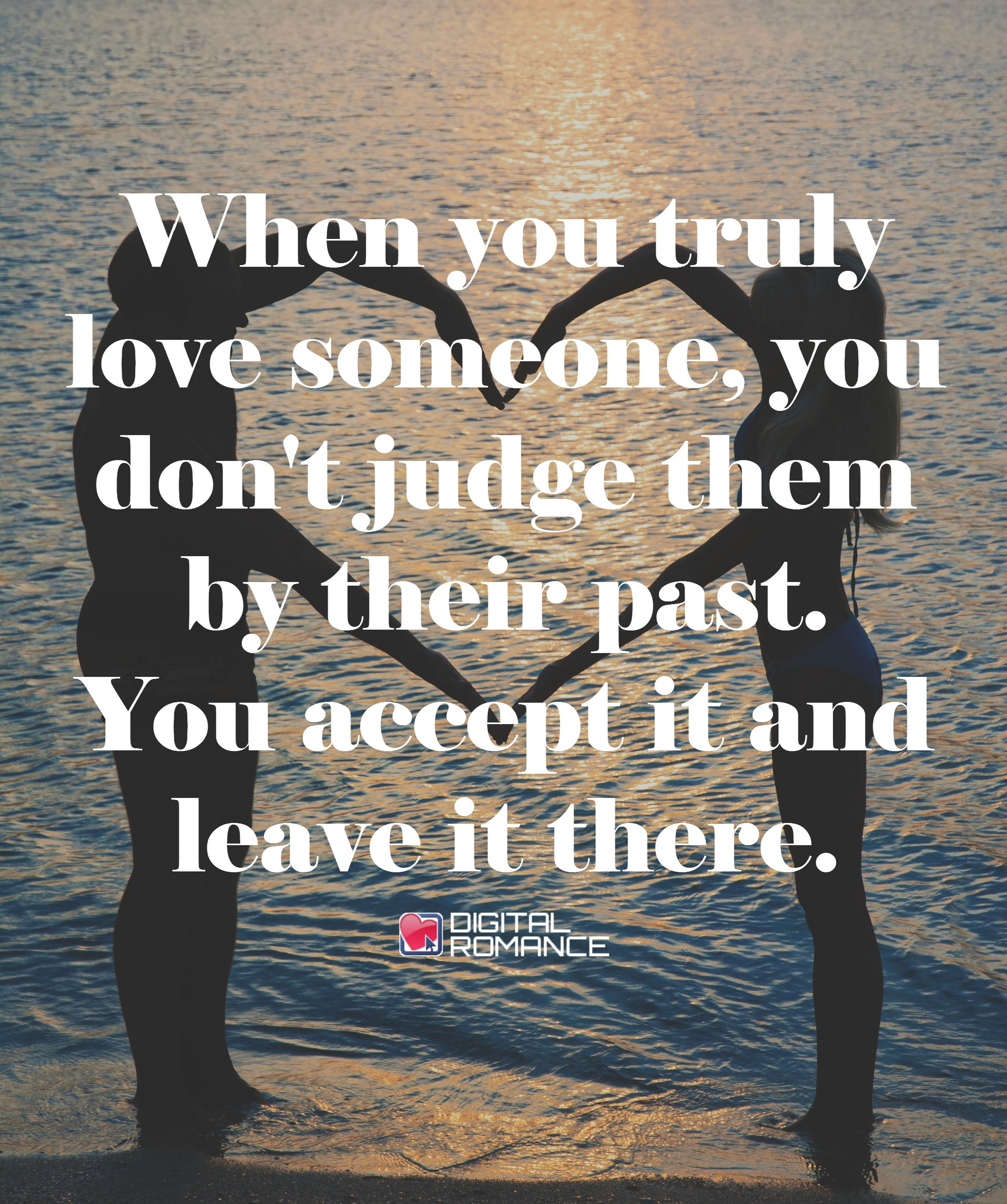 Quotes Leaving Someone You Love: When You Truly Love Someone, You Don't Judge Them By Their