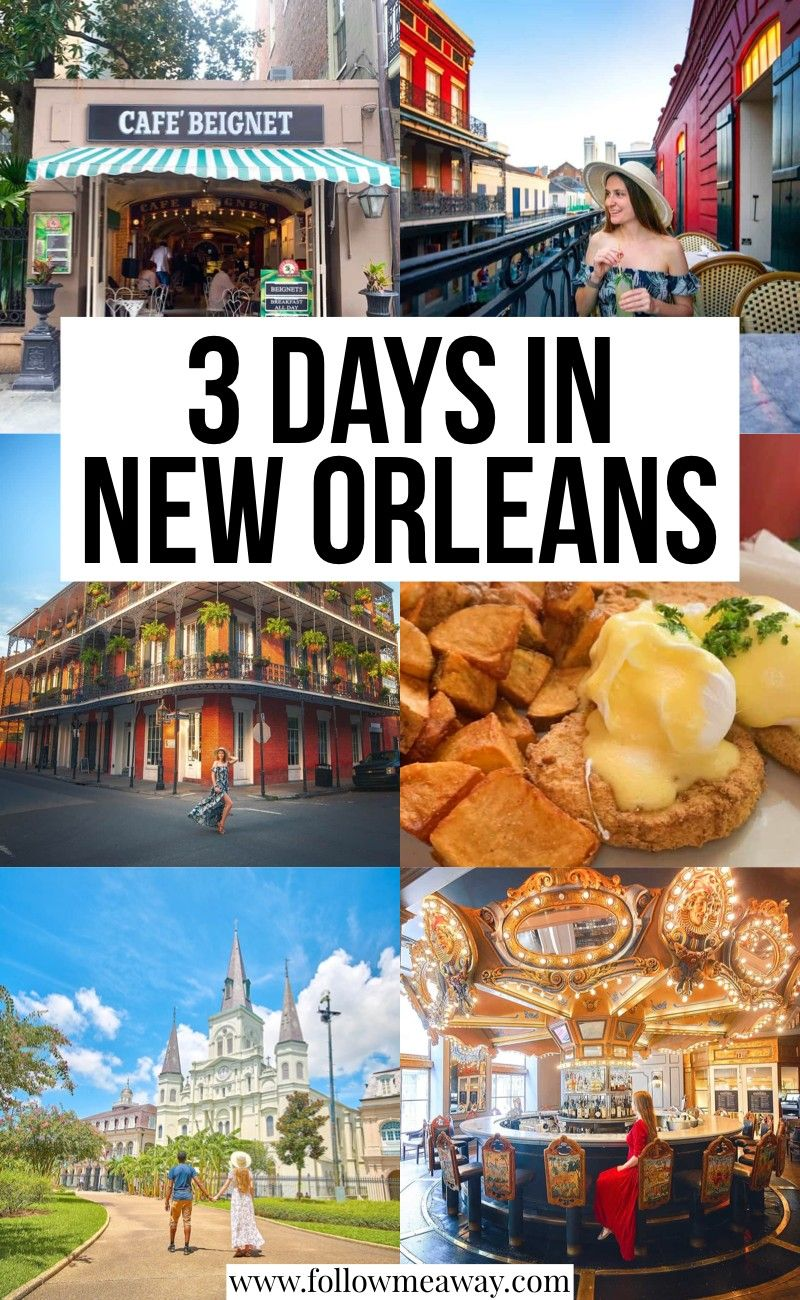 The Ultimate 3 Days In New Orleans Itinerary New Orleans Travel Guide New Orleans Travel Louisiana Travel