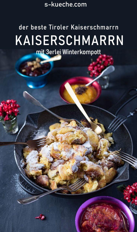 Original Rezept Aus Tirol Der Beste Kaiserschmarrn Rezepte Kaiserschmarrn Rezept Und Kaiserschmarrn